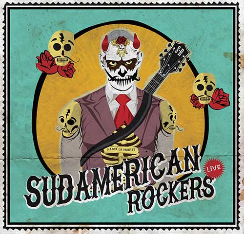 Get down with Oscar Jimenez and the Sudamerican Rockers